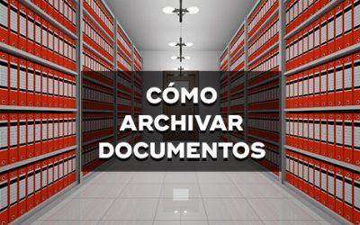 Cómo Archivar Documentos en una Empresa: 6 Útiles Consejos Para Organizar Sus Archivos Físicos
